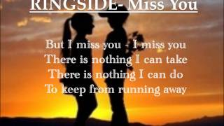 Watch Ringside Miss You video