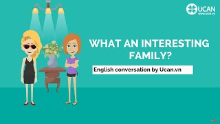 Learn English Conversation: Lesson 8. What an interesting family!