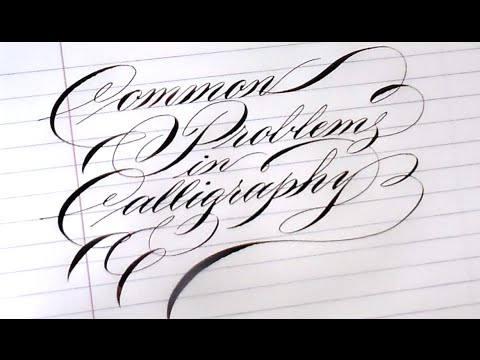 7 pointed pen calligraphy 101 common problems with nibs Calligraphy 101