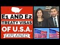 E1 Visa / E2 Visa of U.S. and Turkish Citizenship by Investment