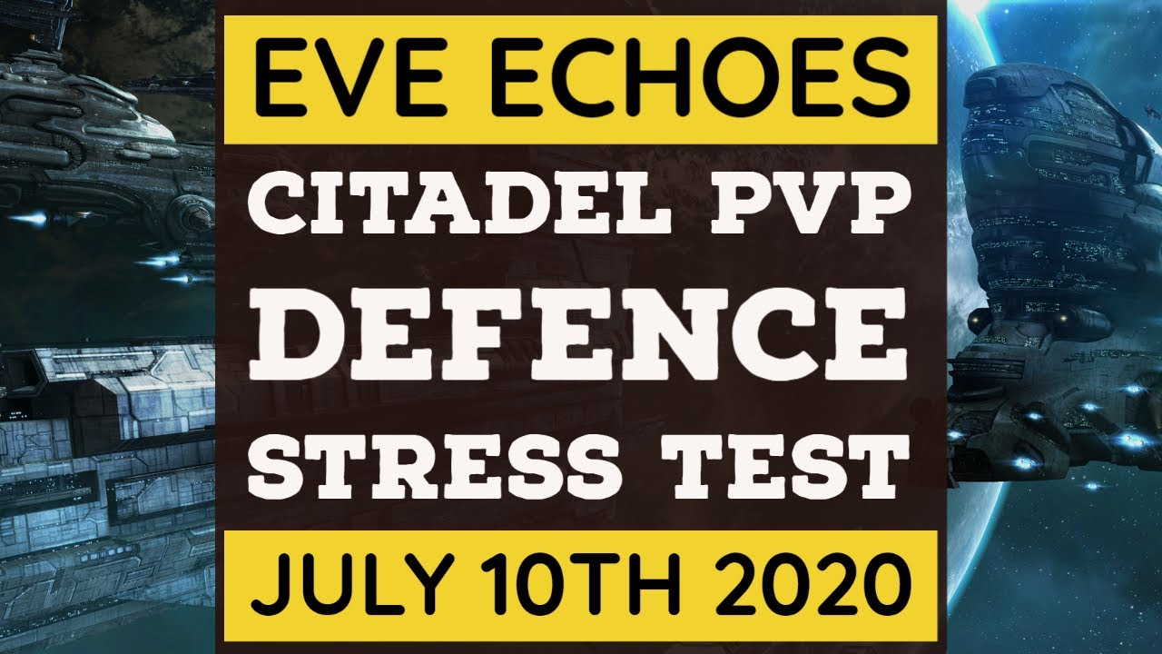 PvP Citadel Event | July 10th 2020 | EVE Echoes