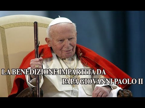 Frasi Natale Karol Wojtyla.La Benedizione Impartita Da Papa Giovanni Paolo Ii
