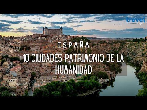 España y sus ciudades Patrimonio de la Humanidad