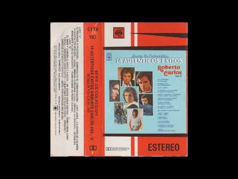 Roberto Carlos – Serie de Colección, 14 Auténticos Éxitos – Vol II - 1986 - Cassette