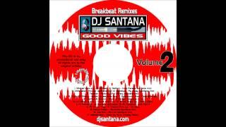 DJ Santana - Good Vibes : Volume 2 - Love Parade