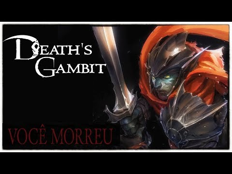 Deaths Gambit - Dark Souls 2D? Série? Gameplay Legendado PT-BR