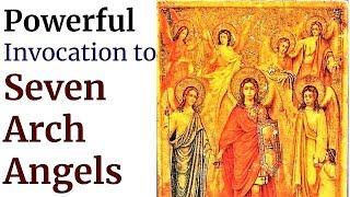 Protection of Seven  Arch Angels, Michael, Raphael, Gabriel, Jehudiel, Uriel, Sealtiel, Barachiel