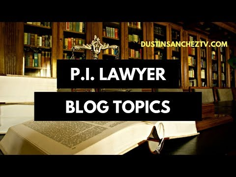 Personal Injury Lawyer Blog Topics