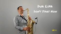 Dua Lipa - Don't Start Now (Instrumental Saxophone Cover by JK Sax)