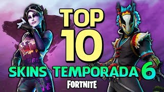 FORTNITE-TOP 10 SKINS OF SEASON 6!