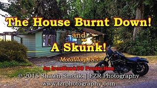 The House Burnt Down!!! | Iron 883 | MotoVlog 185