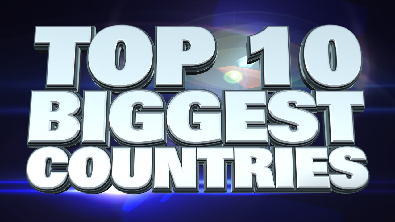Top 10 biggest countries in the world youtube top 10 biggest countries in the world gumiabroncs Choice Image