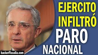 #NoticiaBomba14 - Ejército INFILTRÓ paro nacional