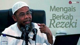 Download Video Kajian Islam : Mengais Berkah Rezeki Untuk Akhirat - Ustadz Zainal Abidin, Lc MP3 3GP MP4