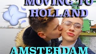 MOVING TO HOLLAND | AMSTERDAM