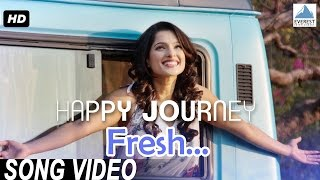 Fresh Song Video - Happy Journey Marathi Songs Priya Bapat, Atul Kulkarni, Shalmali Khol ...