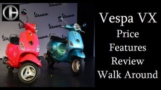 Vespa VX Features Review, Price And Walk Around By Car Blog India