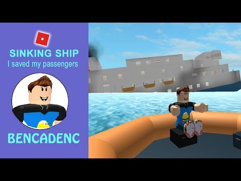 ROBLOX SINKING SHIP | BENCADENC SAVES THE PASSENGERS AS A CAPTAIN