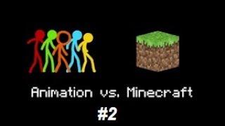 ANIMATION VS MINECRAFT #2