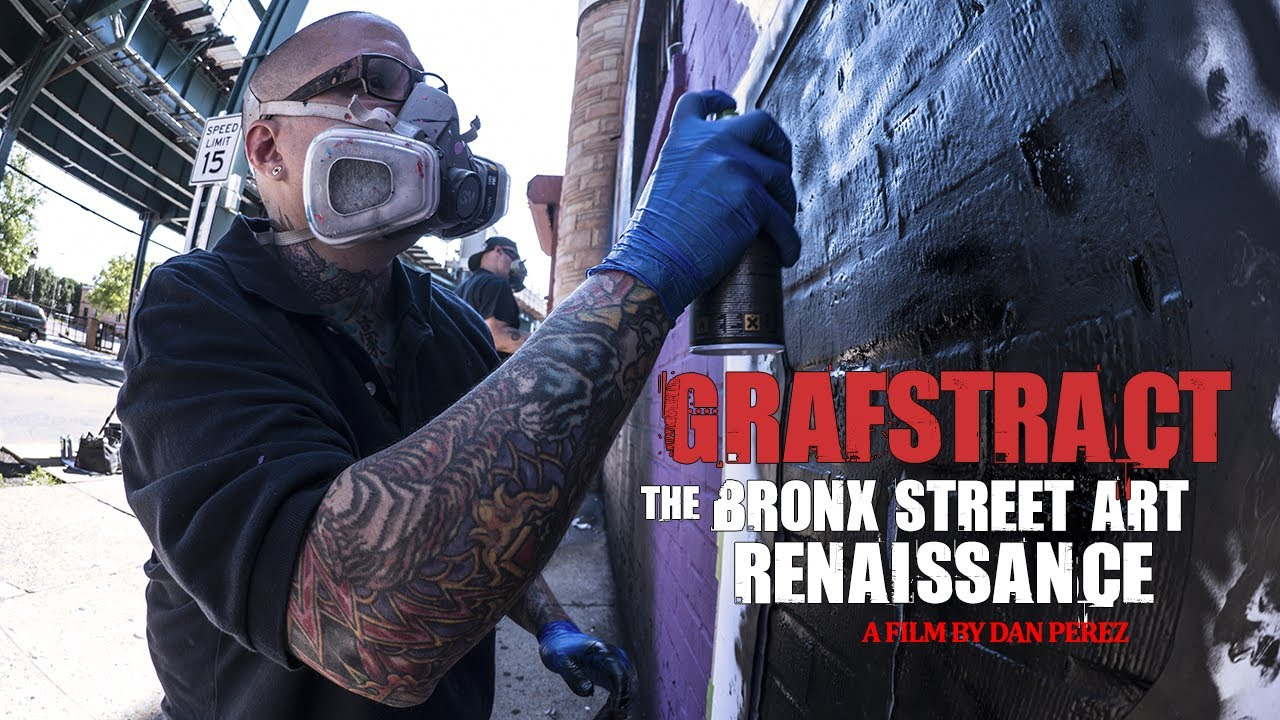 GRAFSTRACT: The Bronx Street Art Renaissance | A Short Documentary Film