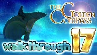 The Golden Compass Walkthrough Part 17 (PS3, PS2, Wii, X360, PSP)