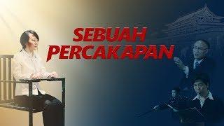 Film Kristen Terbaru 2019 - SEBUAH PERCAKAPAN - Trailer Dubbing