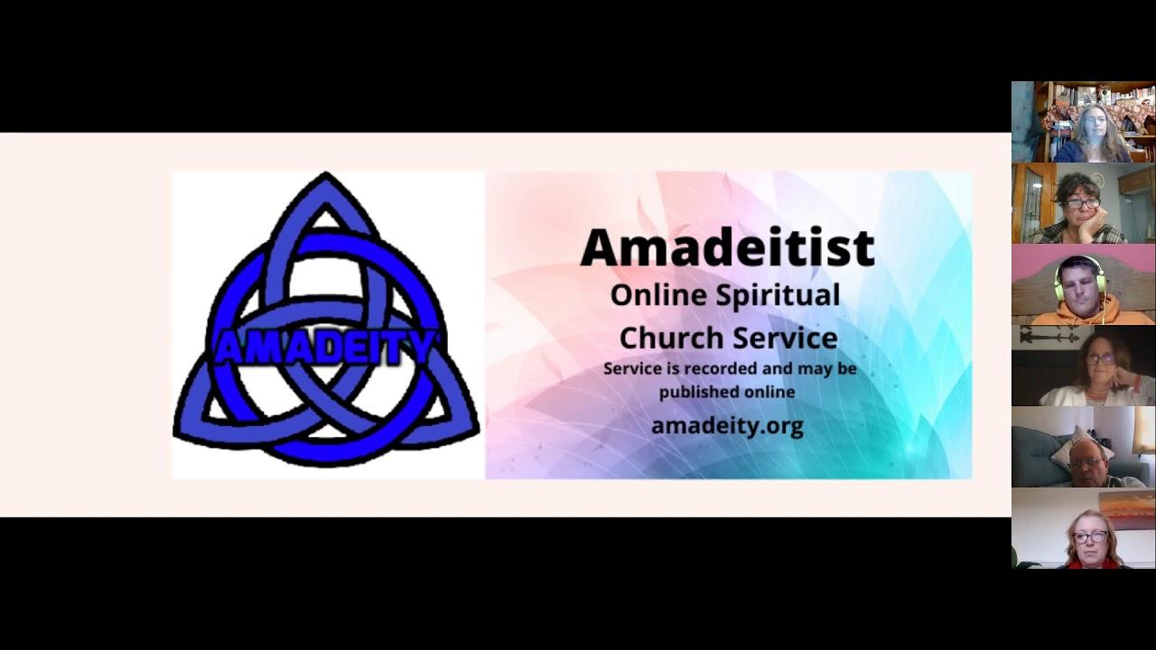 Amadeitist Spiritual Church Service 06.06.20