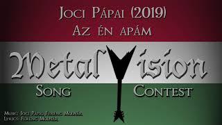 Az én apám - Joci Pápai - Metal Cover [...as sung by a German] (Eurovision 2019 Hungary)