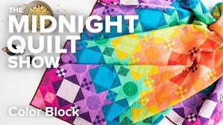 Color Block Drunkard's Path Quilt (When the kids are away...) | Midnight Quilt Show
