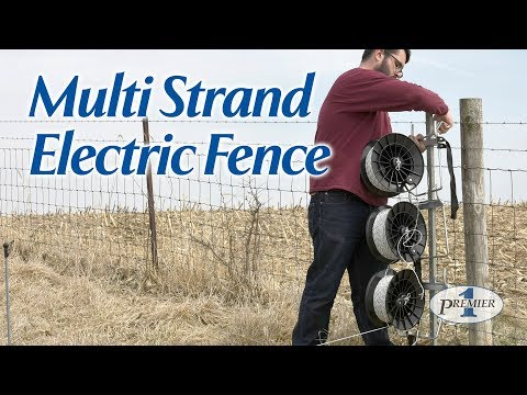 Multi Strand Electric Fence