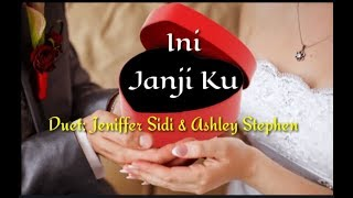 INI JANJIKU by INSPIRASY Duet: Jeniffer Sidi & Ashley Stephen Original Singer