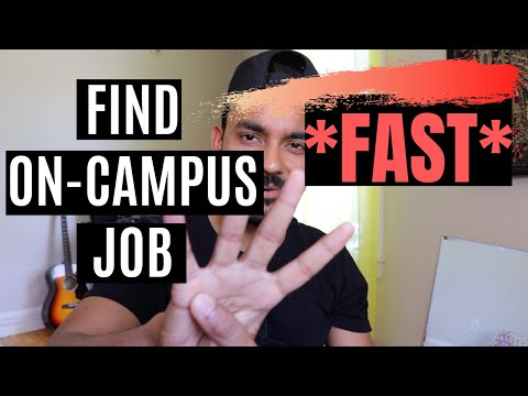 How To Find An On-campus Job? (FAST!)