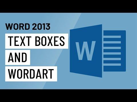 Word 2013: Text Boxes and WordArt