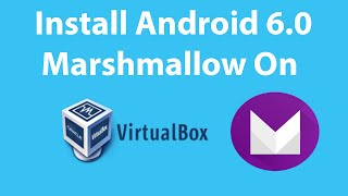 Video How To Install Android 6.0 Marshmallow On VirtualBox ? download MP3, 3GP, MP4, WEBM, AVI, FLV Juli 2018