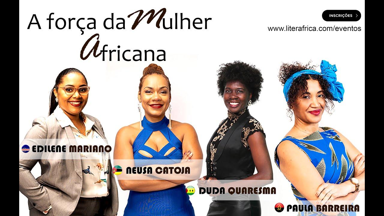 A Força da Mulher Africana - Edição 6 de Março 2021