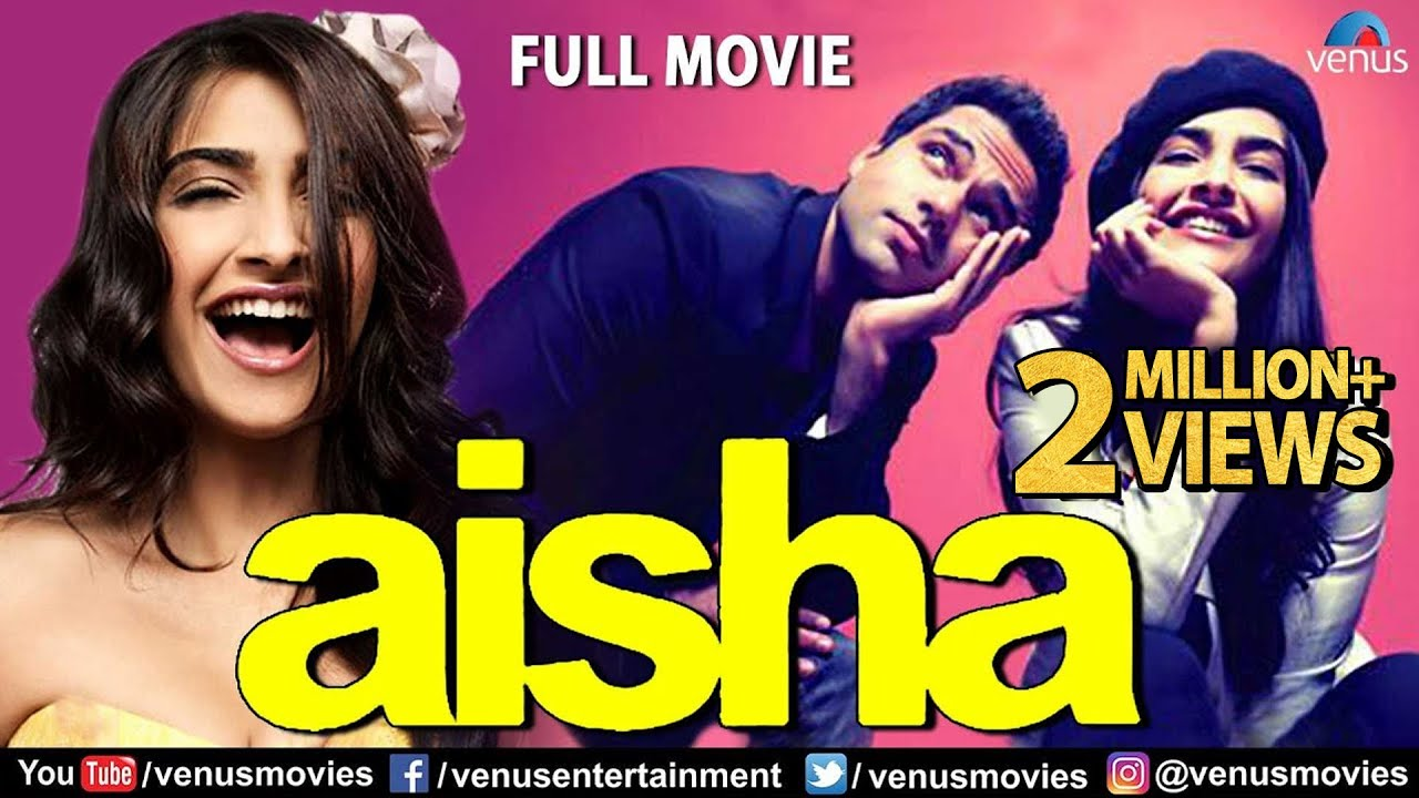 Aisha | Full Hindi Movie | Sonam Kapoor | Abhay Deol | Lisa Haydon | Latest Bollywood Full Movies
