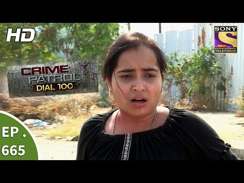 Crime Patrol Dial 100 – Ep 665 – Webisode – 8th December, 2017