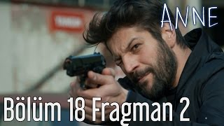 Anne 18. Bölüm 2. Fragman