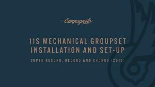 Repeat youtube video Gruppi Meccanici Campagnolo 2015 - Installazione e Regolazione