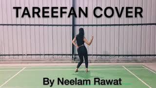 Tareefan (Veere di wedding) dance cover | Neelam Rawat