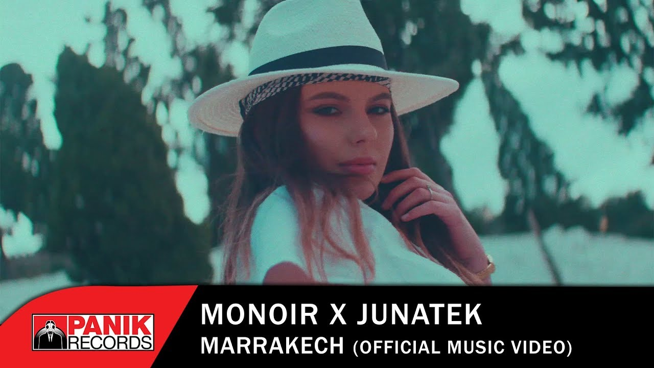 MONOIR x JUNATEK - Marrakech - Official Music Video
