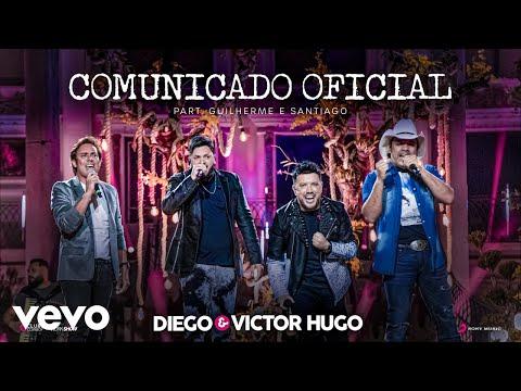 Diego & Victor Hugo, Guilherme & Santiago - Comunicado Oficial (Ao Vivo)