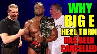 Real Reason Why Vince Has CANCELLED Big E Heel Turn And WWE Title Win On Kofi Kingston REVEALED!
