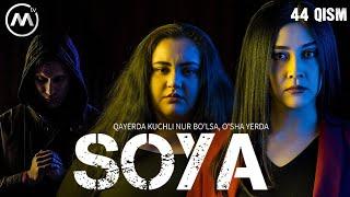 Soya | Соя (milliy serial 44-qism)
