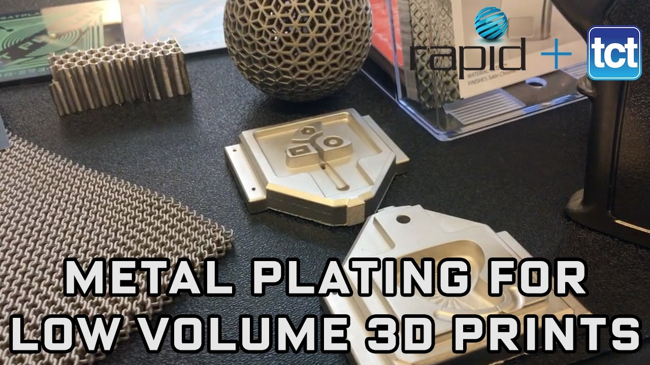 Metal plating for 3D printed parts | SAT Plating at RAPID + TCT