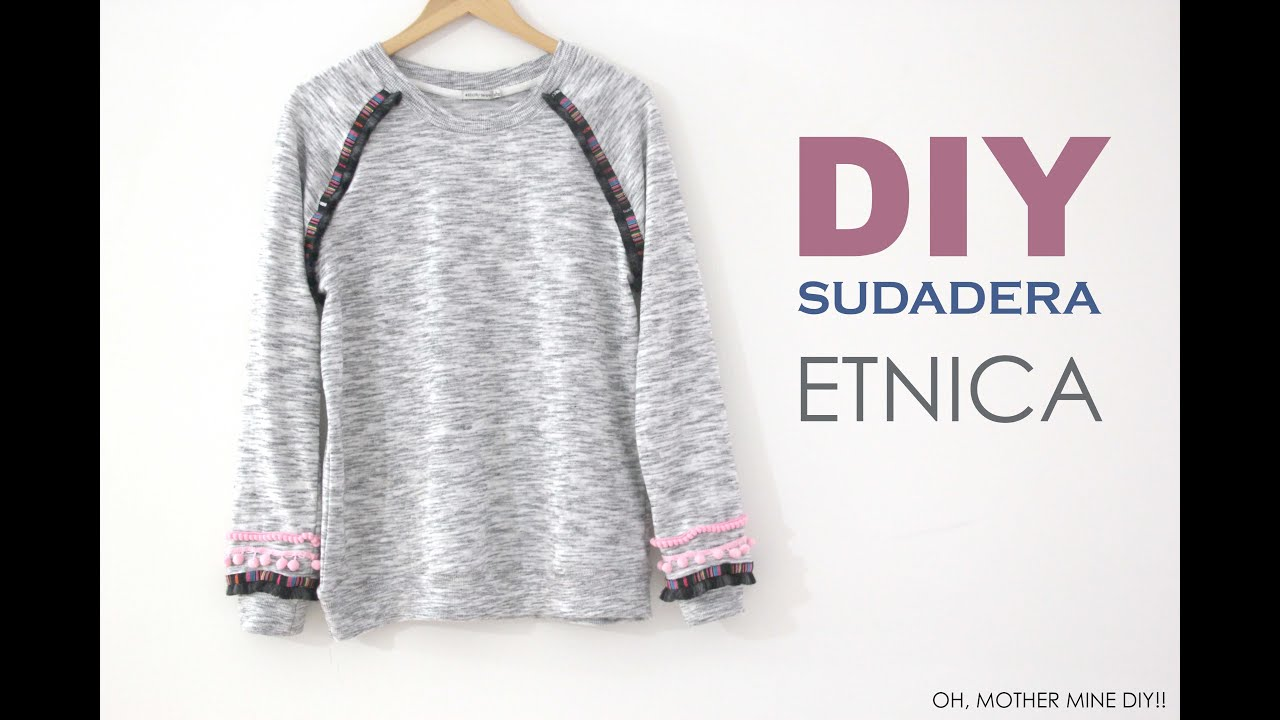DIY Sudadera Étnica - YouTube