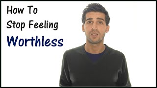How To Deal With Depression - Stop Feeling Worthless Now