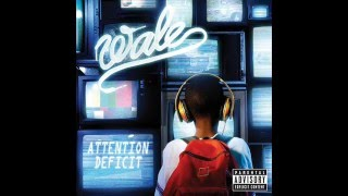 Wale ft. Pharrell - Inhibitions ( Let it Loose )