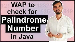 Program To Check for Palindrome Number in Java by Deepak