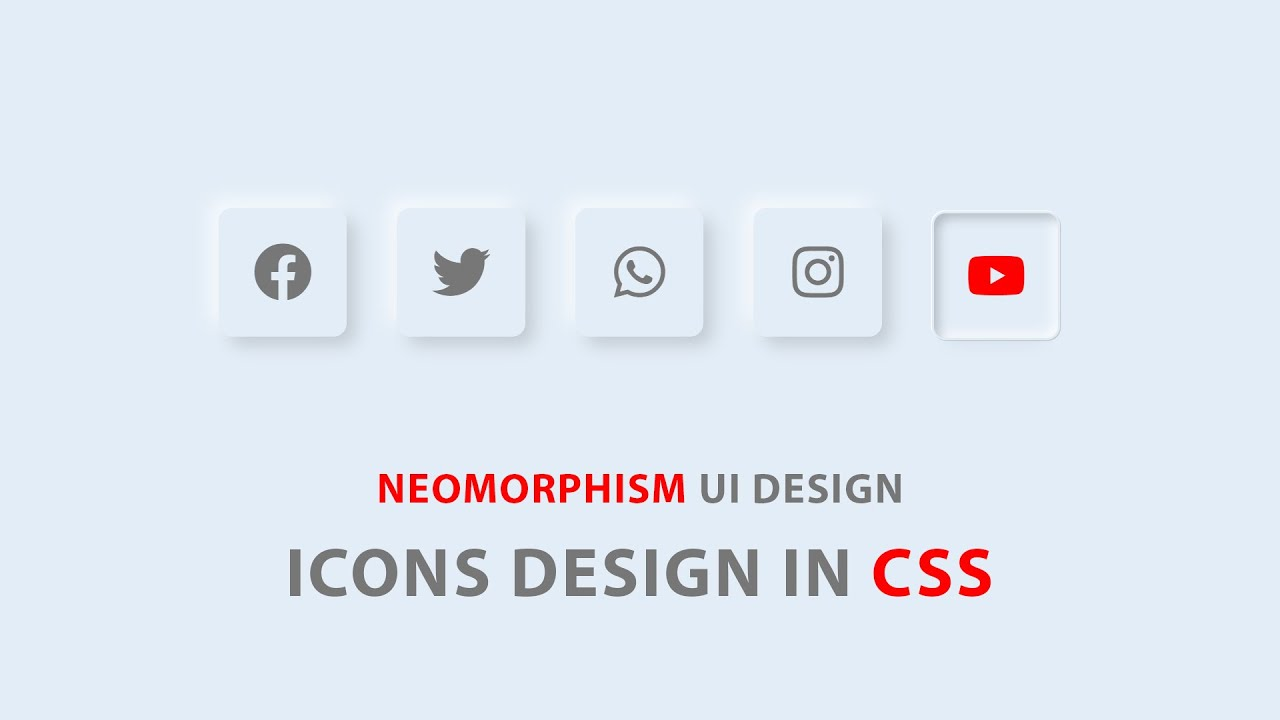 Neomorphism UI Design In CSS - Social Media Icons Design Using HTML And CSS